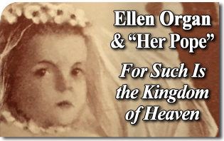 Ellen_Organ_and_Her_Pope_For_Such_Is_Kingdom_of_Heaven.jpg